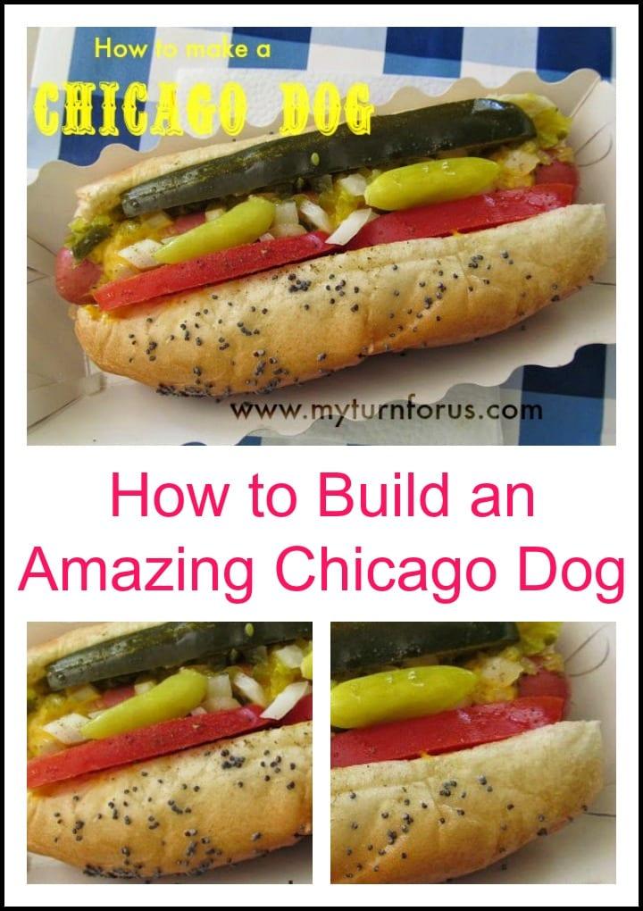 Amazing Chicago Dog, How to Build an Amazing Dog
