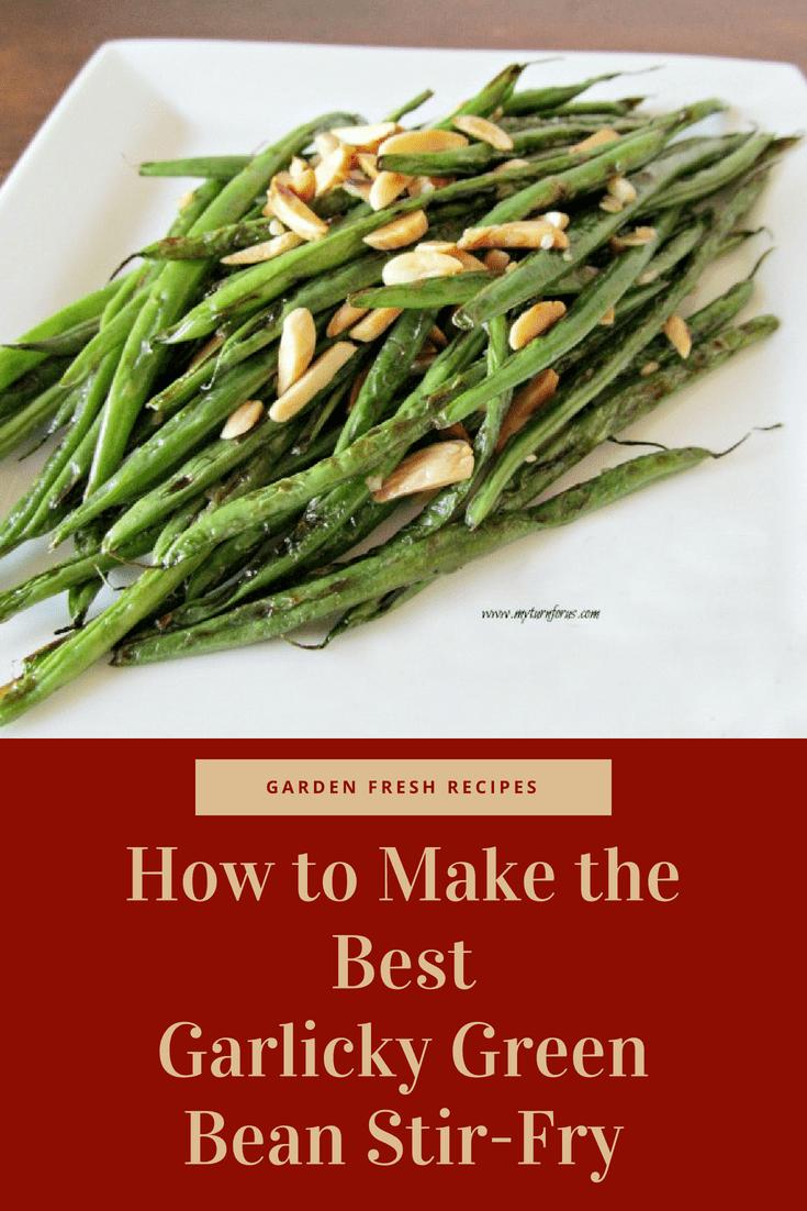 Garlicky Green Beans, Stir-Fry Beans,