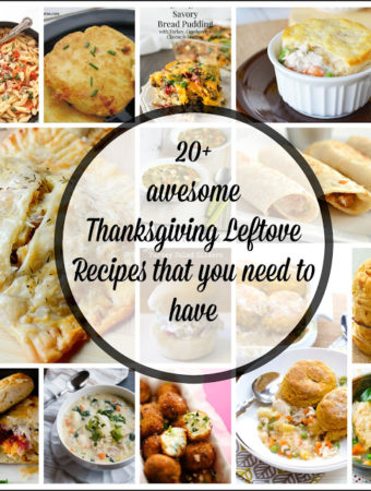 20+ Awesome Thanksgiving Leftover Recipes that you need to have