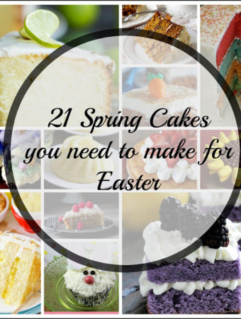 21 Easter Cake Ideas you need to bake this Spring