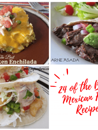 24 of the Best Mexican Food Recipes