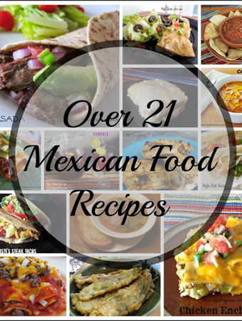 Over 21 of the Best Mexican Food Recipes