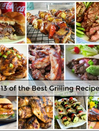 13 of the Best Grilling Recipes to make your mouth water