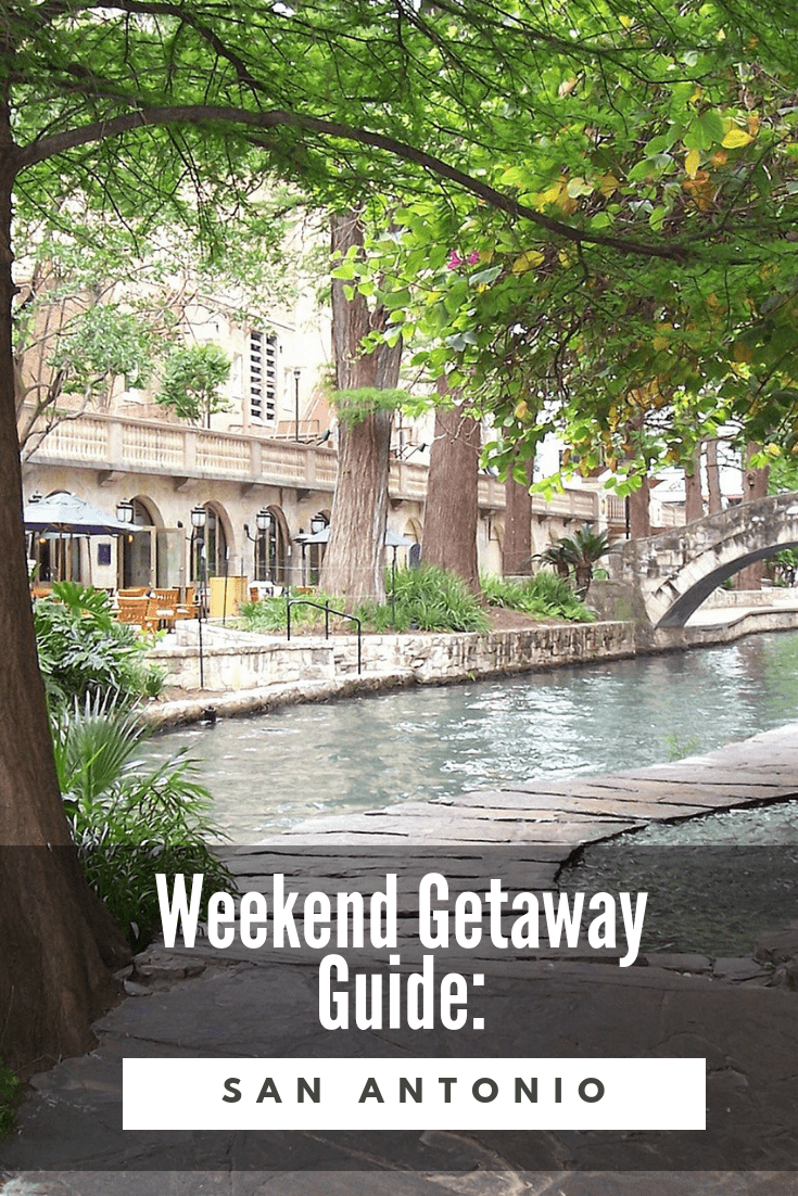 Weekend Getaway San Antonio