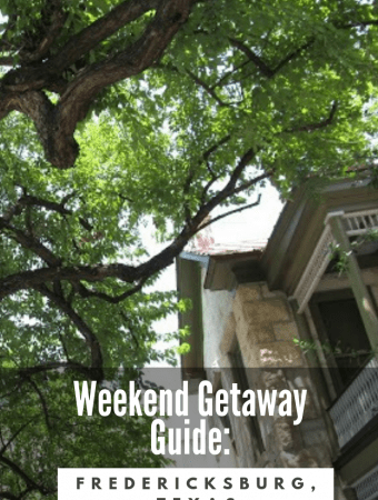 What to do on a Weekend Getaway to Fredericksburg Texas