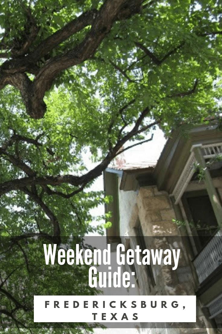 weekend Getaway Fredericksburg