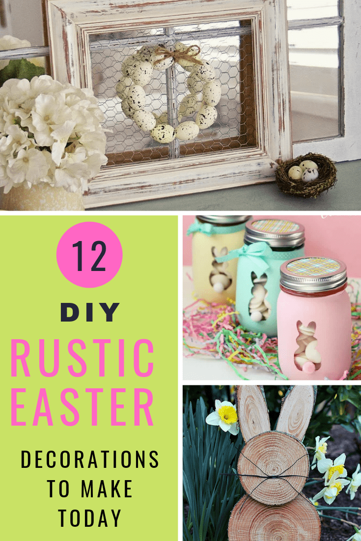 How To Make 12 Rustic Easter Decorations My Turn For Us