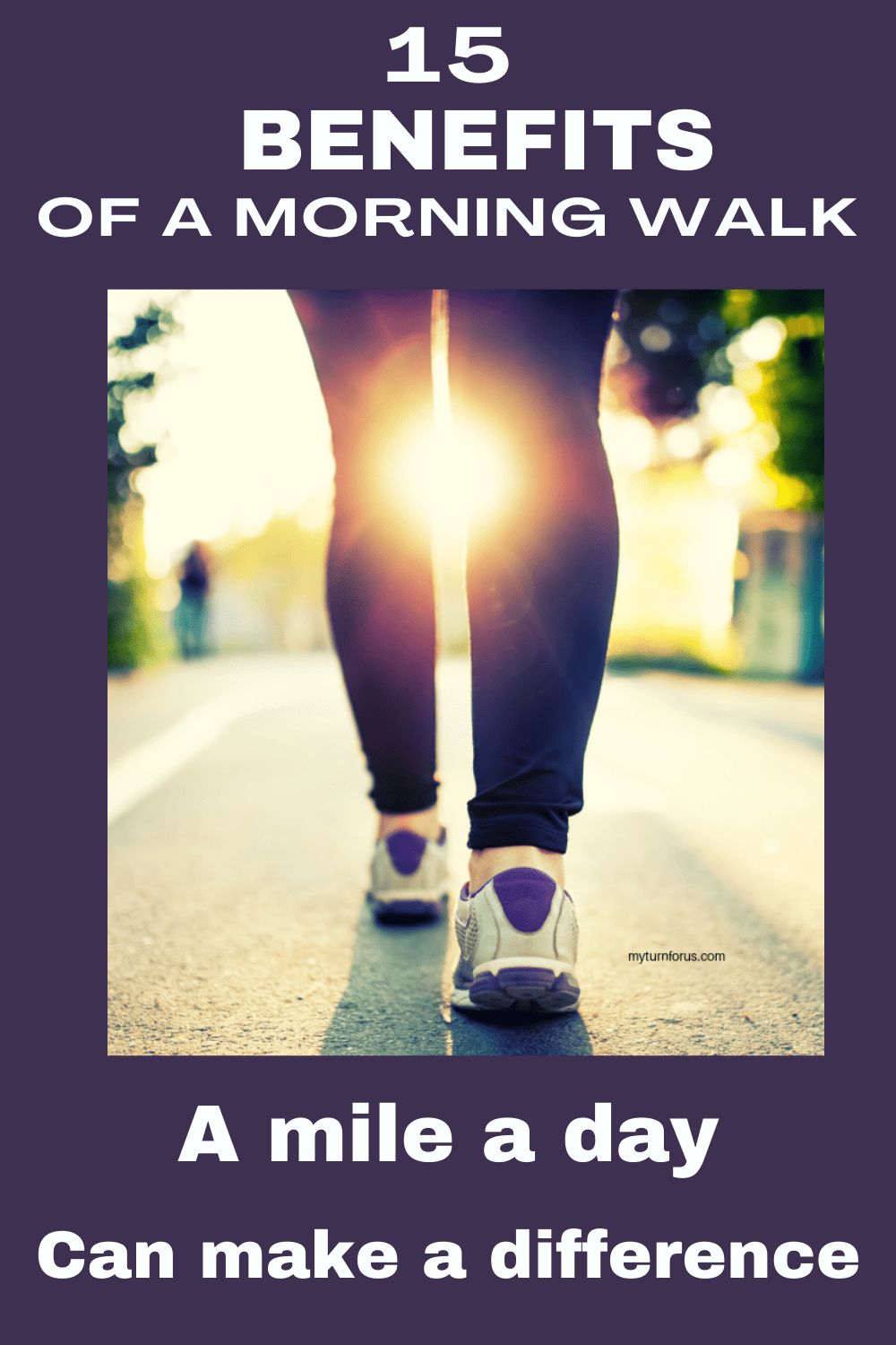 Benefits of a morning walk-walking a mile a day